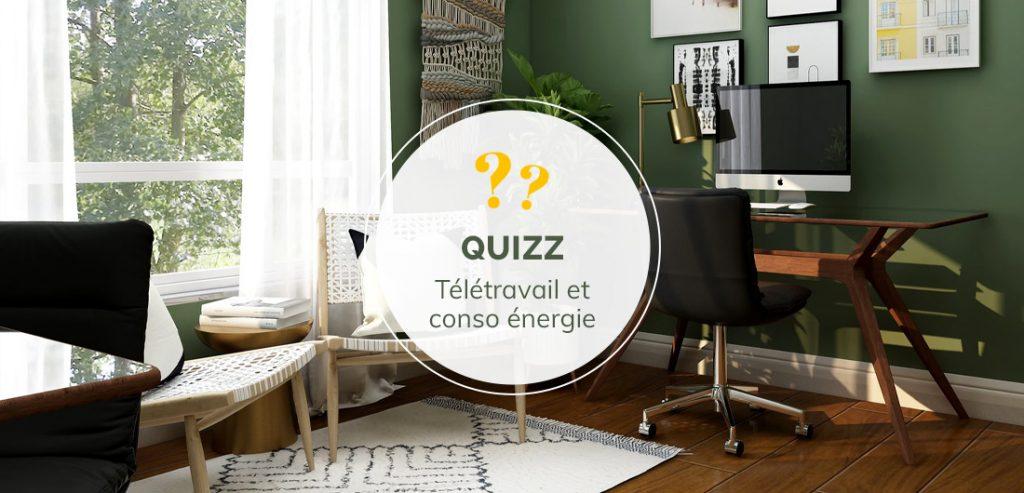 quizz-teletravail-conso-energie